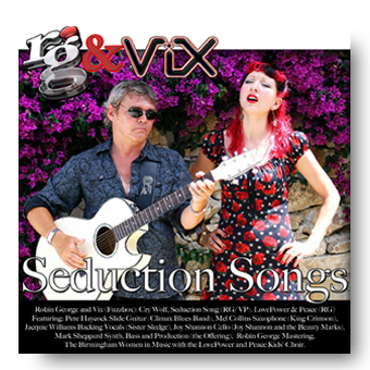 Seduction Songs - Robin George & ViX featuring the Offering © FK 2013